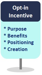 Sign - Create your Opt-in Incentive